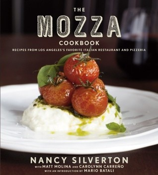 The Mozza Cookbook by Nancy Silverton