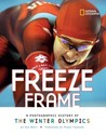 Freeze Frame: A Photographic History of the Winter Olympics