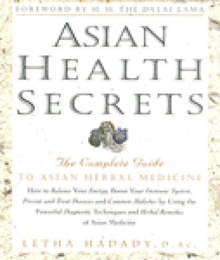 Asian Health Secrets by Letha Hadady