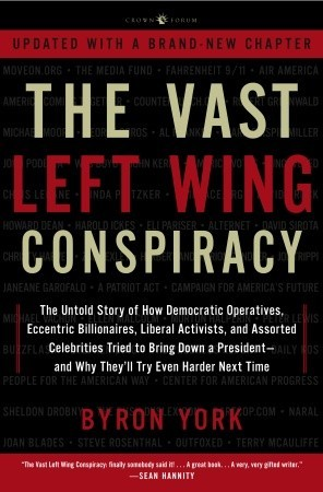 The Vast Left Wing Conspiracy: The Untold Story of the Democrats