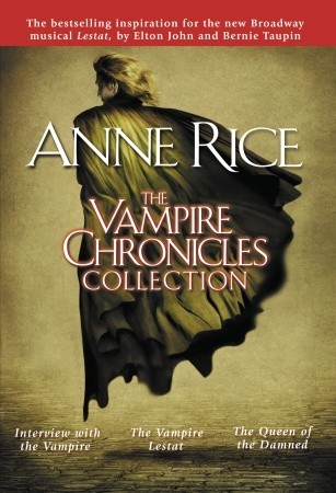 The Vampire Chronicles Collection by Anne Rice