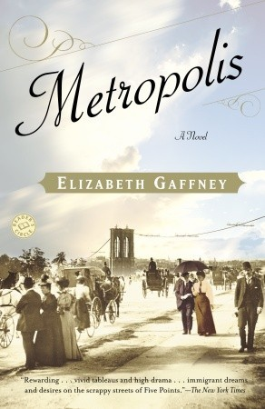 Metropolis by Elizabeth Gaffney