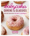 BabyCakes Covers the Classics by Erin McKenna