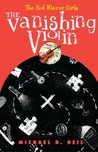 The Vanishing Violin (The Red Blazer Girls, #2)
