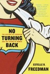 No Turning Back by Estelle B. Freedman