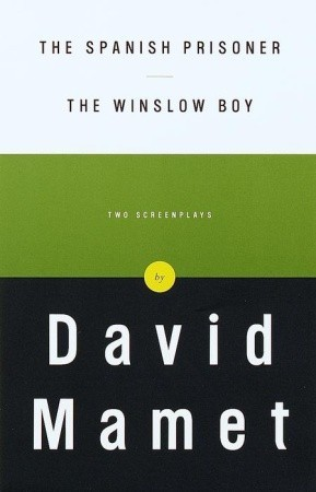 The Spanish Prisoner & The Winslow Boy by David Mamet