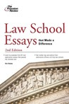 Law School Essays That Made a Difference, 2nd Edition (Graduate School Admissions Gui)