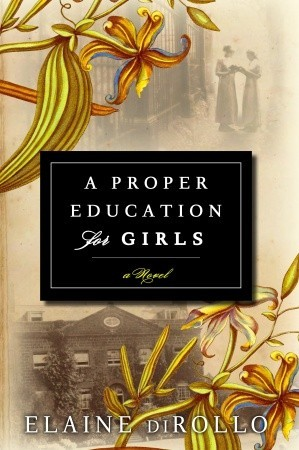 A Proper Education for Girls by Elaine di Rollo