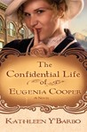 The Confidential Life of Eugenia Cooper (Women of the West Series #1)