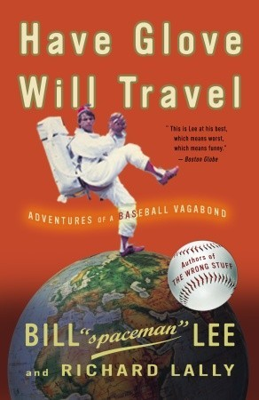 Have Glove, Will Travel by Bill Lee
