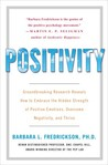 Positivity by Barbara L. Fredrickson