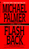 Flashback by Michael Palmer