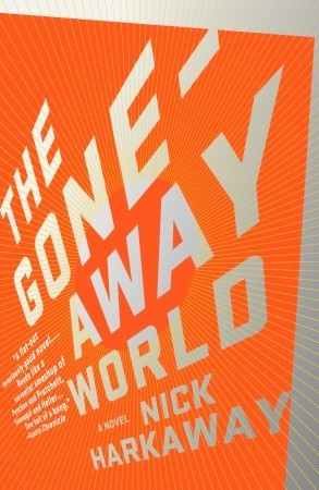 The Gone-Away World by Nick Harkaway