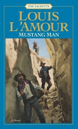 Mustang Man by Louis L'Amour