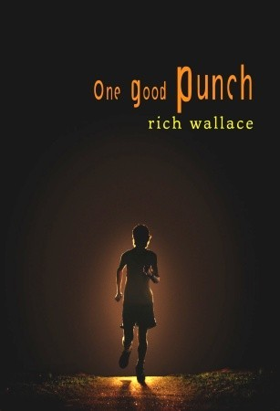 One Good Punch by Rich Wallace