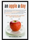 An Apple a Day: The Myths, Misconceptions, and Truths Abou the Foods We Eat