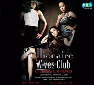 Millionaire Wives Club by Tu-Shonda L. Whitaker