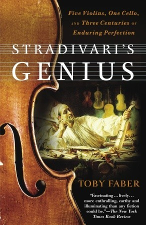 Stradivari's Genius by Toby Faber