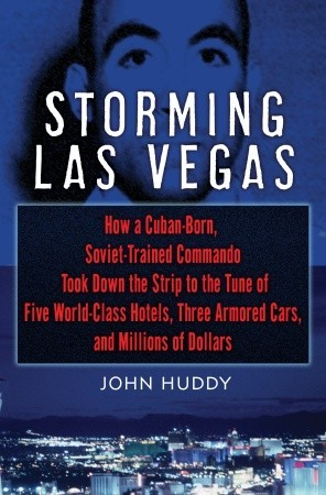 Storming Las Vegas by John Huddy