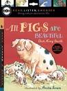 All Pigs Are Beautiful with Audio, Peggable: Read, Listen & Wonder