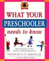 What Your Preschooler Needs to Know: Read-Alouds to Get Ready for Kindergarten (Core Knowledge)