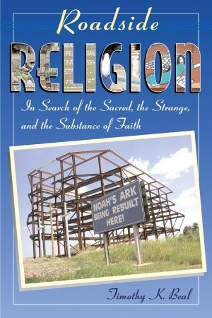 Roadside Religion by Timothy Beal