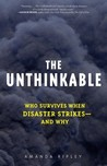 The Unthinkable by Amanda Ripley
