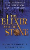The Elixir & the Stone: The Tradition of Magic & Alchemy