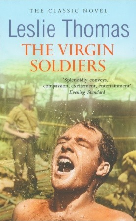 The Virgin Soldiers - Leslie Thomas