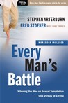 Every Man's Battle: Winning the War on Sexual Temptation One Victory at a Time cover