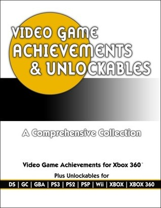Video Game Achievements & Unlockables: Prima Official Game Guide