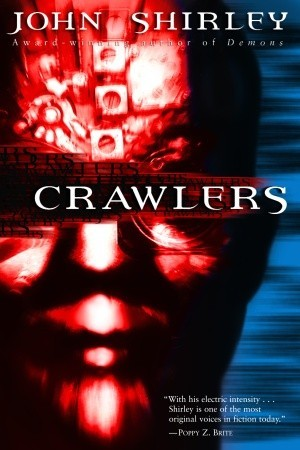 Crawlers by John Shirley