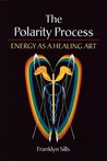 The Polarity Process: Energy as a Healing Art