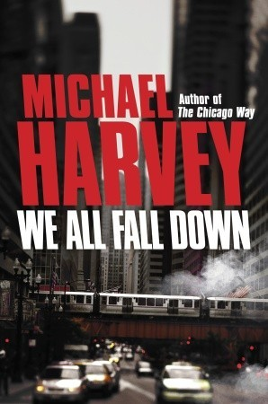 We All Fall Down by Michael  Harvey