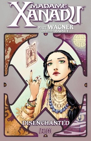 Madame Xanadu, Vol. 1 by Matt Wagner