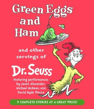 Green Eggs and Ham and Other Servings of Dr. Seuss by Dr. Seuss