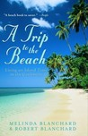 A Trip to the Beach by Melinda Blanchard