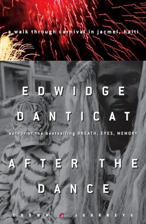 Free Download After the Dance: A Walk Through Carnival in Jacmel, Haiti (Crown Journeys Series) PDF by Edwidge Danticat