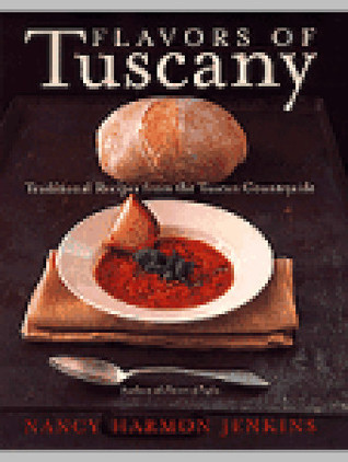 Flavors of Tuscany by Nancy Jenkins