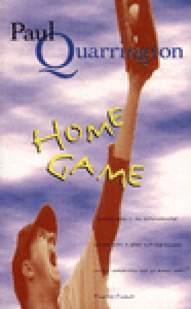 Home Game by Paul Quarrington