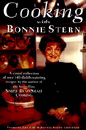 Cooking With Bonnie Stern by Bonnie Stern