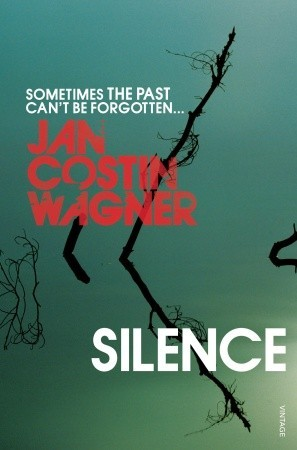 Silence by Jan Costin Wagner