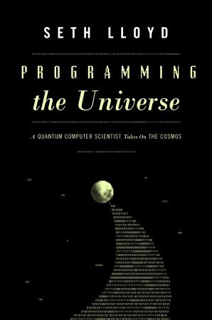 Programming the Universe by Seth Lloyd