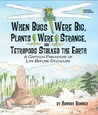 When Bugs Were Big, Plants Were Strange, and Tetrapods Stalke... by Hannah Bonner