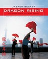 Dragon Rising: An Inside Look at China Today