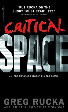 Critical Space by Greg Rucka