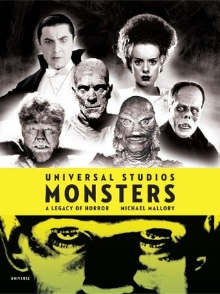 Universal Studios Monsters by Michael Mallory
