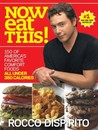 Now Eat This! by Rocco DiSpirito