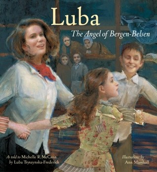 Luba: The Angel of Bergen-Belsen