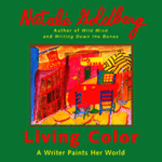 Living Color by Natalie Goldberg